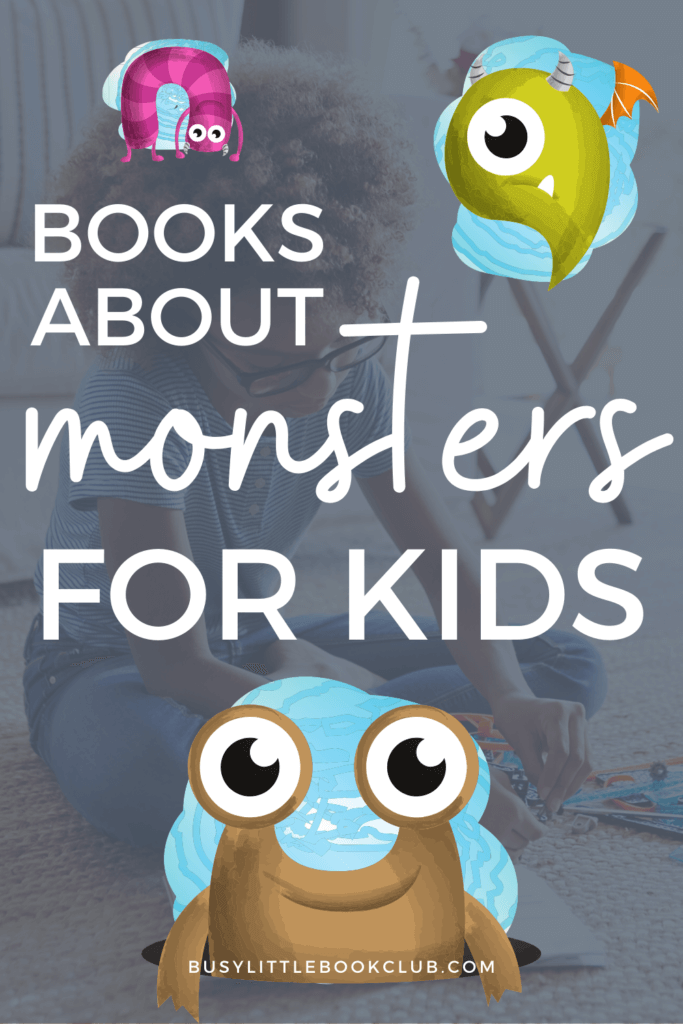 Monster Books for Kids - Books about monsters that kids will love