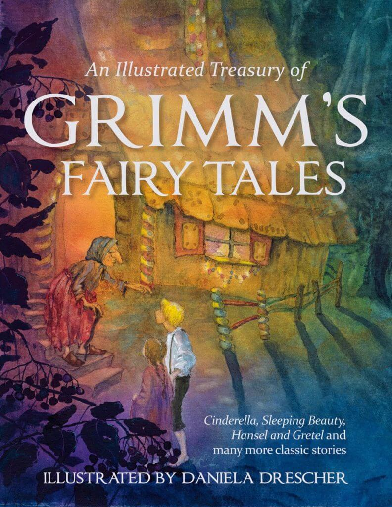 An Illustrated Treasury of Grimm's Fairy Tales - one of our favorite fantasy books for kids