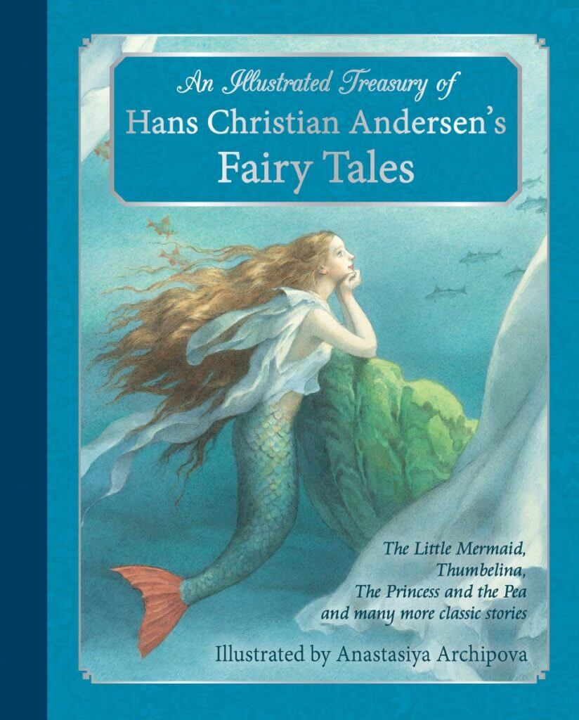 An Illustrated Treasury of Hans Christian Andersen's Fairy Tales - one of our favorite fantasy books for kids
