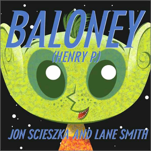 Baloney (Henry P.)- Science Fiction Books for Kids