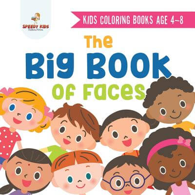 Big Book of Faces, a Coloring Book for Kids About Diversity