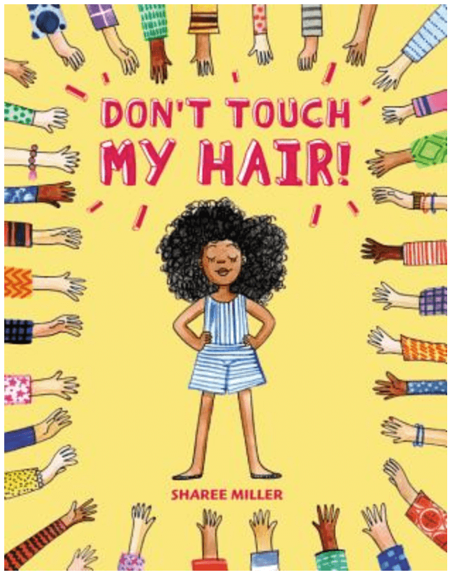 Don't Touch My Hair, a book about diversity for kids