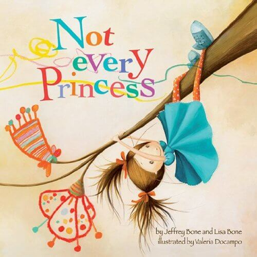 Not Every Princess - one of our favorite fantasy books for kids