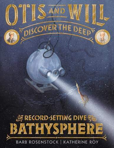 Otis and Will Discover the Deep- Science Fiction Books for Kids