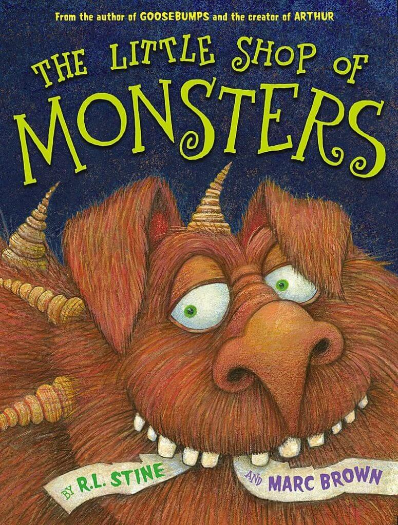 The Little Shop of Monsters by R.L. Stone and Marc Brown - monster books for kids