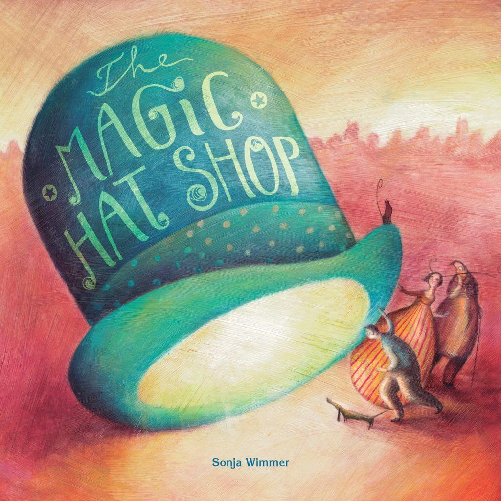 The Magic Hat Shop - one of our favorite fantasy books for kids